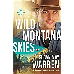Wild Montana Skies (Montana Rescue Book #1)