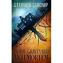 In the Graveyard Antemortem