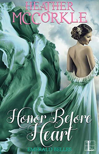 Honor Before Heart by Heather McCorkle. A woman is disrobing, but her dress appears to be made of leafy greens.