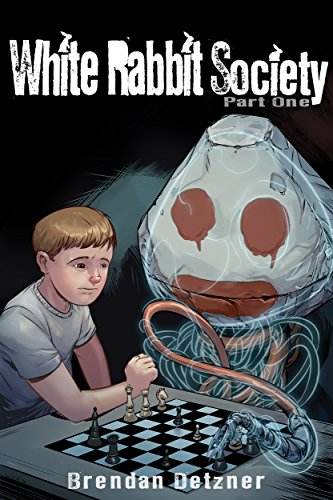 White Rabbit Society Part One by Brendan Detzner
