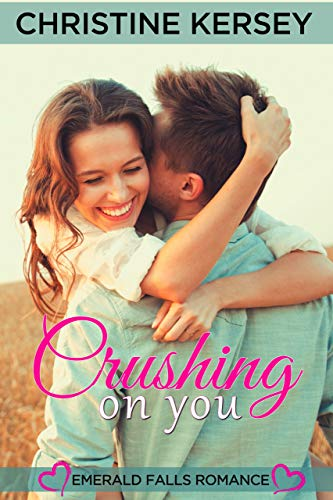 Crushing On You: Travis and Gabriella by Christine Kersey