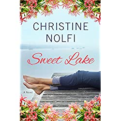Sweet Lake: A Novel (A Sweet Lake Novel Book 1)