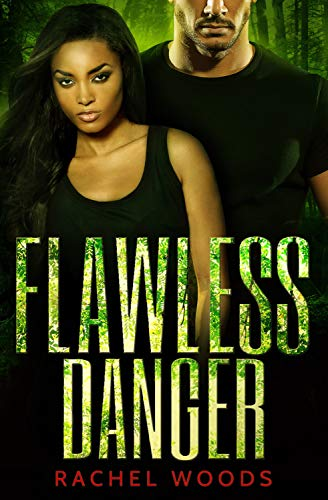 Flawless Danger by Rachel Woods