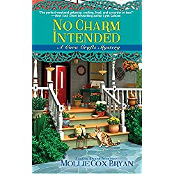 No Charm Intended (A Cora Crafts Mystery)