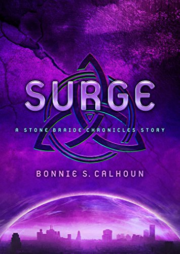 Surge: A Stone Braide Chronicles Story