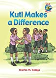 Kuti Makes a Difference