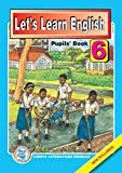 Let's Learn English: Pupils' Book 6