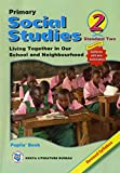 Primary Social Studies: Pupils Books  2