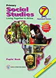 Primary Social Studies: Pupils' Book 7