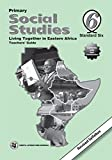 Primary Social Studies: Pupils Books  6; Teacher's Guide
