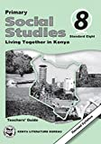 Primary Social Studies: Pupils Books 8; Teacher's Guide