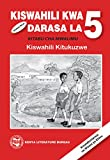 Kiswahili: Standard 5; Teacher's Guide
