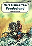More Stories from Yorubaland