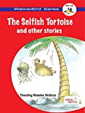 The Selfish Tortoise and Other Stories