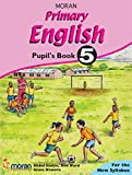 Moran Primary English: Pupil's Book 5