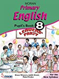 Moran Primary English: Pupil's Book 8