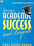 Journey to Academic Success and Beyond