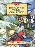 Test of the Tribal Challenge