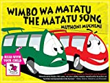 Wimbo Wa Matatu The Matatu Song