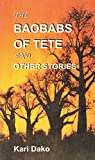 The Baobabs of Tete