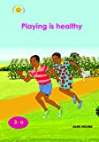 Playing is healthy