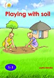 Playing with soil