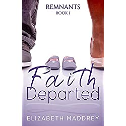 Faith Departed (Remnants Book 1)