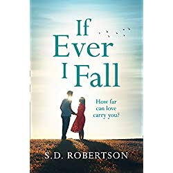 If Ever I Fall: An absolutely gripping, emotional page-turner