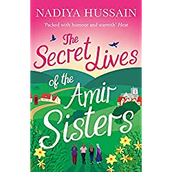 The Secret Lives of the Amir Sisters: The ultimate heart-warming read for 2018