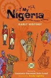 My Nigeria: Early History