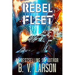 Rebel Fleet (Rebel Fleet Series Book 1)