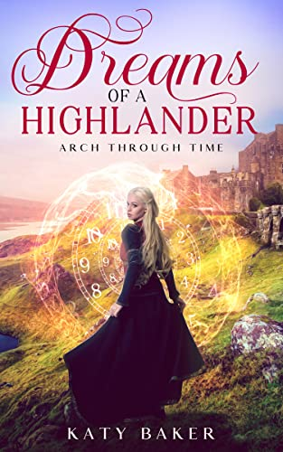 Dreams of a Highlander by Katy Baker