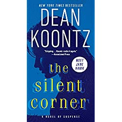 The Silent Corner: A Novel of Suspense (Jane Hawk Book 1)