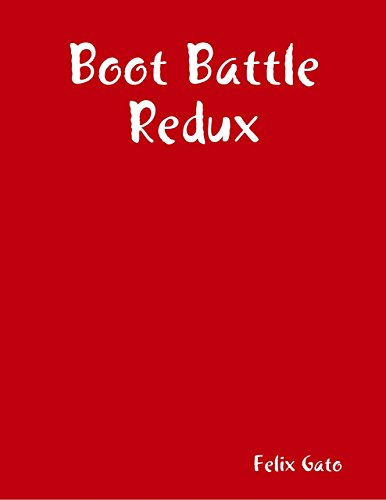 Boot Battle Redux