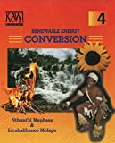Renewable Energy Conversion (Kawi Popular Science Series: Book 4)