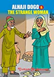 Alhaji Dogo and the Strange Woman Cover