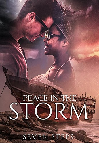 Peace In The Storm by Seven Steps