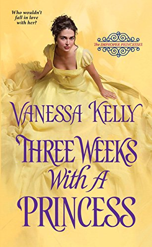 Books on Sale: Three Weeks with a Princess by Vanessa Kelly & More