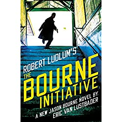Robert Ludlum's (TM) The Bourne Initiative (Jason Bourne series Book 14)