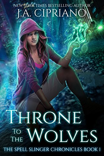 Throne to the Wolves by J.A. Cipriano