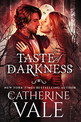 Taste of Darkness by Catherine Vale