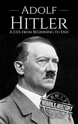 Free eBook - Adolf Hitler  A Life From Beginning to End