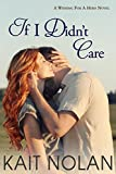 Free eBook - If I Didn t Care