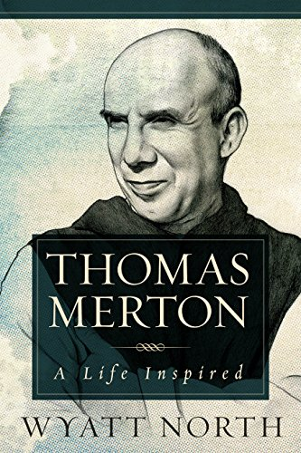 Thomas Merton: A Life Inspired