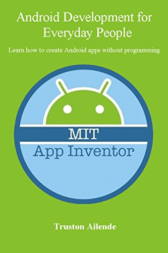 Pdf Android Development For Everyday People Learn How To Create