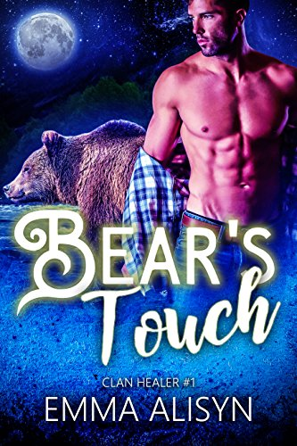 Bear's Touch by Emma  Alisyn