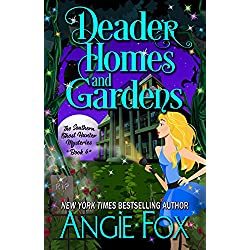 Deader Homes and Gardens (Southern Ghost Hunter Mysteries Book 4)