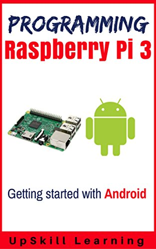 Pdf guide to raspberry pi 3 and android development programming pdf guide to raspberry pi 3 and android development programming raspberry pi 3 getting started with android free ebooks download ebookee fandeluxe Choice Image