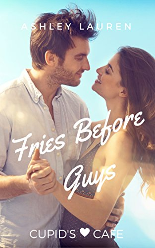 Fries Before Guys by Ashley Lauren