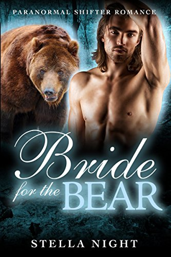 Bride For the Bear by Stella Night
